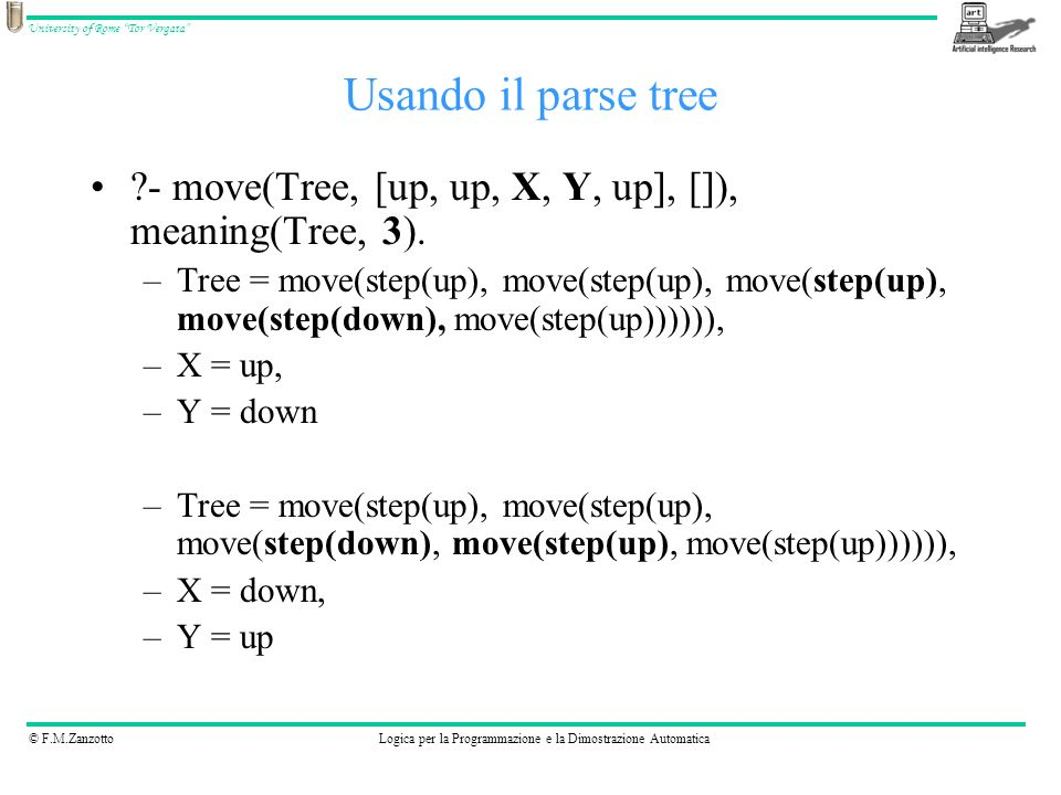 Usando il parse tree - move(Tree, [up, up, X, Y, up], []), meaning(Tree, 3).